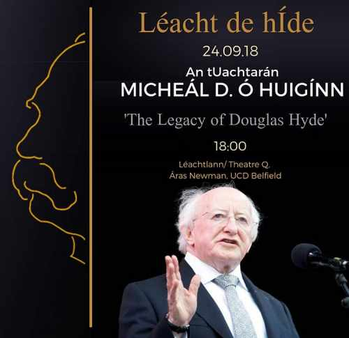 "President Delivers The Inaugural Hyde Lecture In Ucd   ""the Legacy Of Dr. Douglas Hyde"""